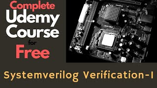 Complete Udemy Course: Systemverilog Beginner 1: Start Learning TB  Constructs