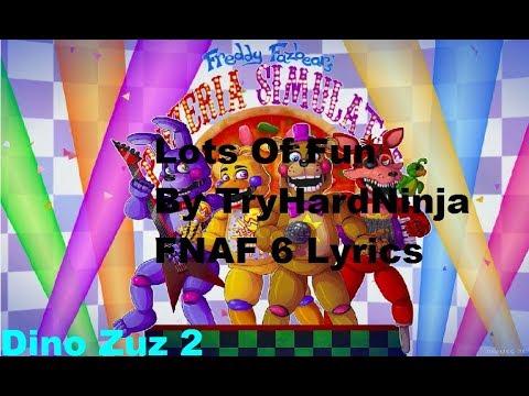 TryHardNinja - Lots Of Fun FNAF 6 Song (Lyrics)
