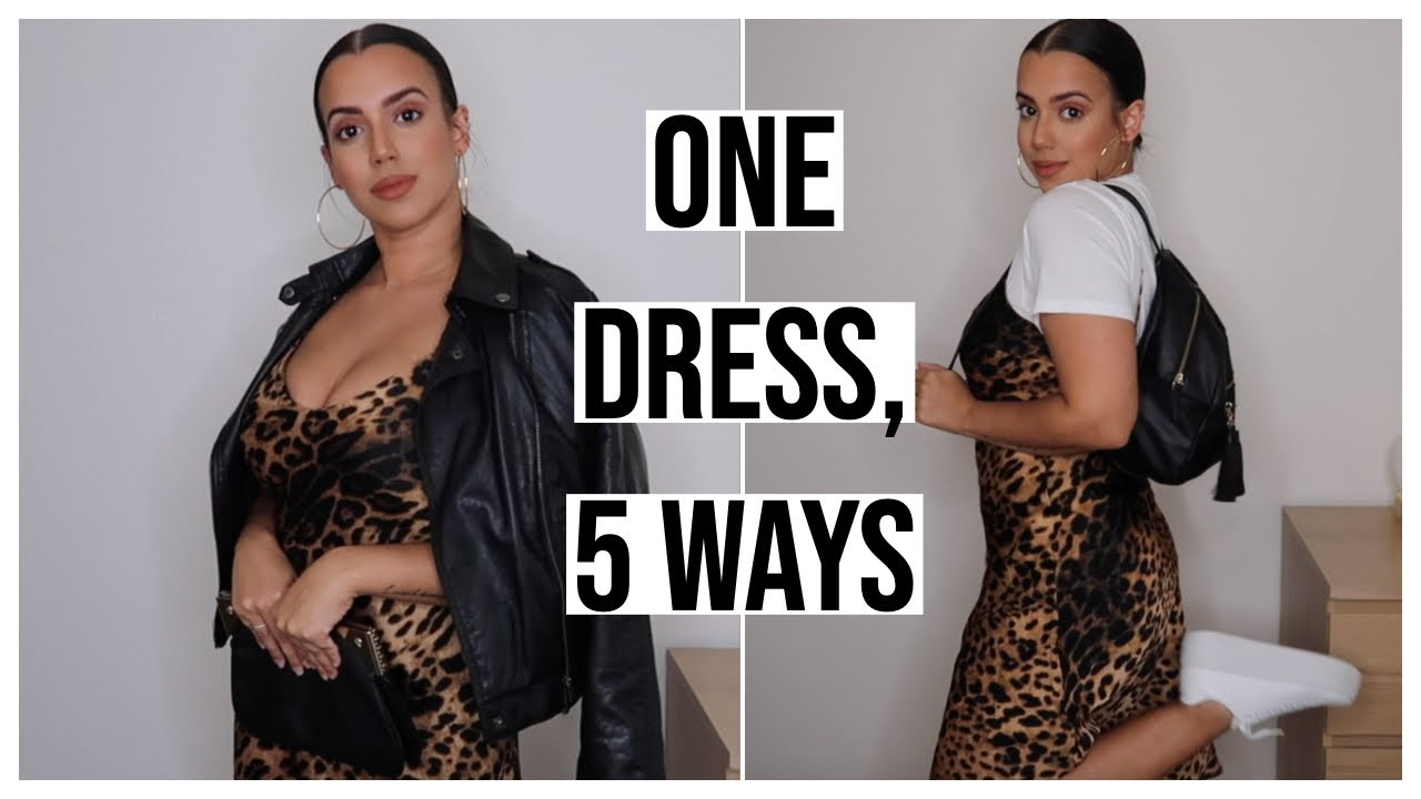 1 DRESS, 5 WAYS: MAKING THE MOST OF YOUR MONEY