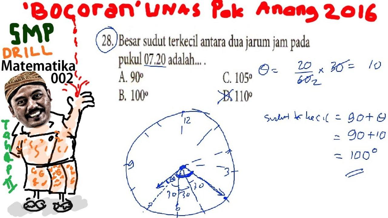 Sudut Jarum Jam Bocoran Un Smp Matematika 2016 Pak Anang T2