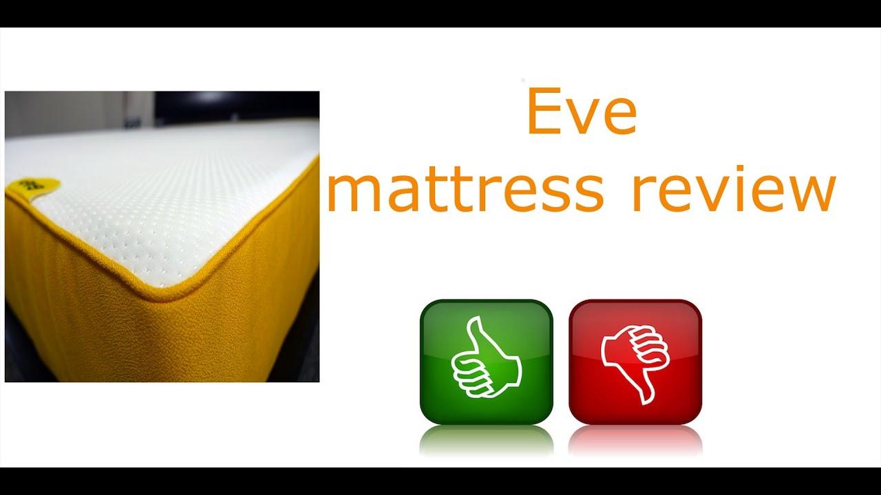 eve mattress honest review eve sleep youtube. Black Bedroom Furniture Sets. Home Design Ideas
