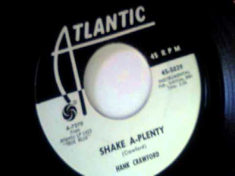 Hank Crawford Shake A Plenty
