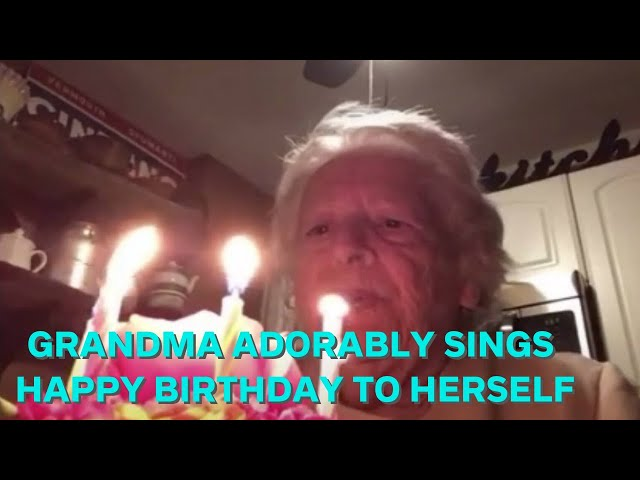 Grandma adorably sings happy birthday to herself during quarantine