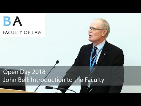Welcome to the Faculty of Law: Professor John Bell 2018