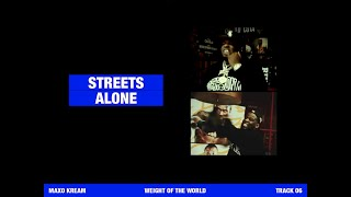 MAXO KREAM - STREETS ALONE Feat. A$AP ROCKY [OFFICIAL LYRIC VIDEO]
