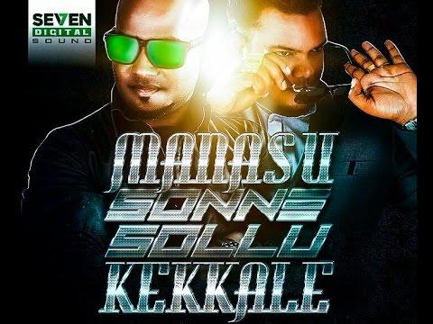 Manasu Sonne Sollu Kekkale - Official Music Video | Mr Green | Arjun Rao | Daddy ShaQ