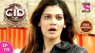 CID - Full Episode 719 - 18th July, 2018