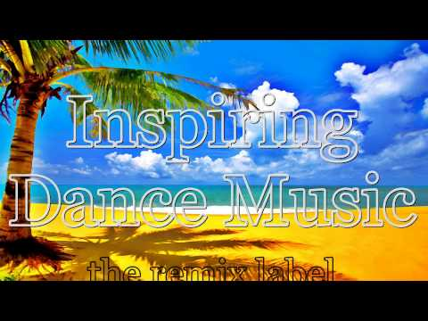 Inspiring Dance Music (Best Beach Tunes Compilation) ON Worldwide Exclusive Records