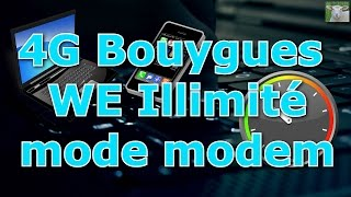 [TUTO 2016] 4G illimitée SANS DECOMPTE en partage de connexion USB-PC - Bouygues Telecom Week-End