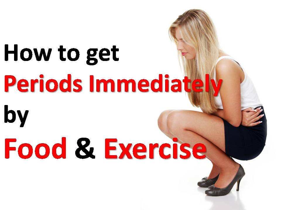 The Best Way To Start Your Period Early How To Get Periods