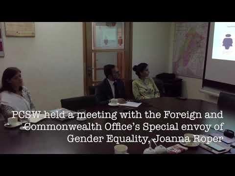 Foreign and Commonwealth Office's Special envoy of Gender Equality, Joanna Roper visited PCSW