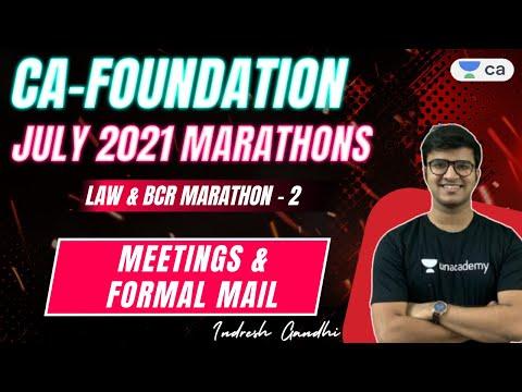 Marathon 2 | LAW & BCR | Meetings & Formal Mail | CA Foundation July'21 | Indresh Gandhi