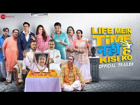 Life Mein Time Nahi Hai Kisi Ko Official Trailer