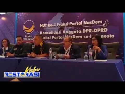 Fraksi NasDem Siap Berjuang untuk Restorasi Indonesia