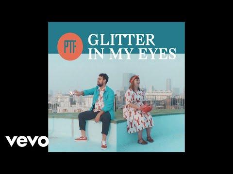 Part-Time Friends - Glitter in My Eyes (Lyrics Video)