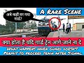 What If Guard Doesn't Permit Loco Pilot to Proceed after Signal| A Rare Scene in Indian Railways