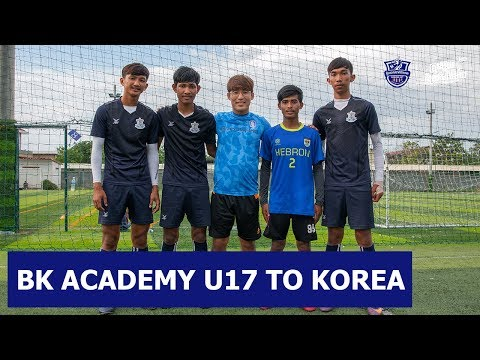 4 BOEUNG KET YOUTH U-17 PLAYERS JOIN TRAINING CAMP IN KOREA