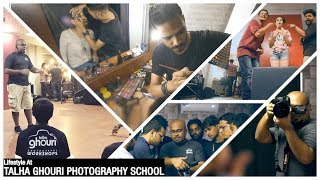 Lifestyle at TALHA GHOURI PHOTOGRAPHY SCHOOL