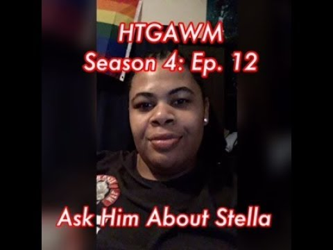(REVIEW) How To Get Away With Murder   Season 4: Ep. 12   Ask Him About Stella (RECAP)