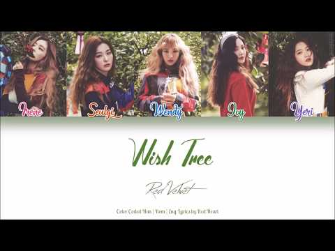 Red Velvet (레드벨벳) — Wish Tree (세가지 소원) (Han Rom Eng Color Coded Lyrics by Red Heart)