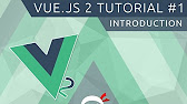 Vue JS 2 Tutorial - YouTube
