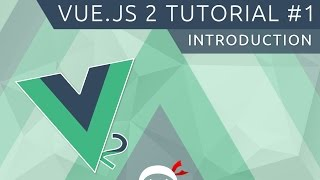 Vue JS 2 Tutorial #1 - Introduction