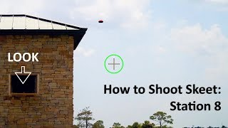 Tips for Skeet Station 8 - Correct Hold Point and Break Point