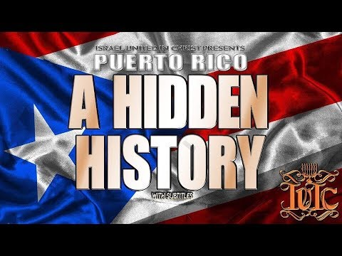 The Israelites: PUERTO RICO | A HIDDEN HISTORY