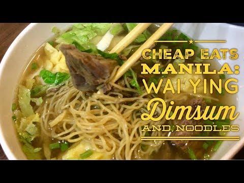 Cheap Eats Manila: Wai Ying Dimsum Taft Avenue Malate Wai Ying Binondo Chinese Restaurant