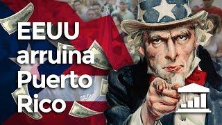 Cómo EEUU arruinó a PUERTO RICO - VisualPolitik