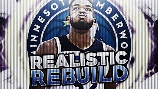 TRADING ANDREW WIGGINS!? TWOLVES REALISTIC REBUILD! NBA 2K18 2017 Video