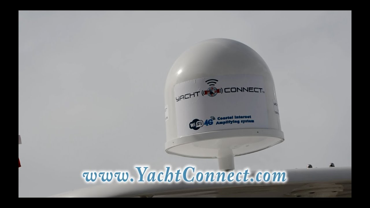 Yacht Connect Wifi4G Coastal Internet Amplifying System YouTube