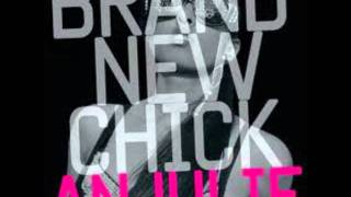AnJuile- Brand New Chick