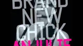 AnJuile- Brand New Chick