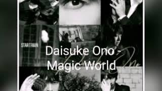 Daisuke Ono - Magic world (sub espa?ol)