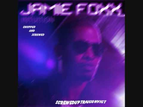 Jamie Foxx-Weekend Lover(chopped and screwed)