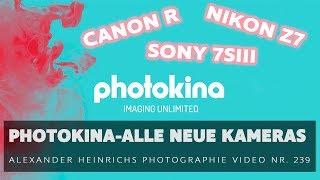 Alles zu den neuen Kameras der Photokina 2018 - ah-photo Video 239