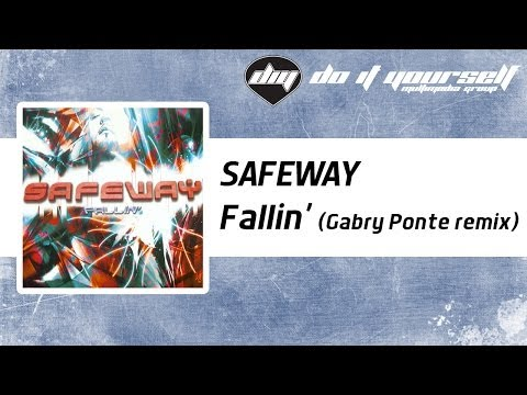SAFEWAY - Fallin' (Gabry Ponte remix) [Official]