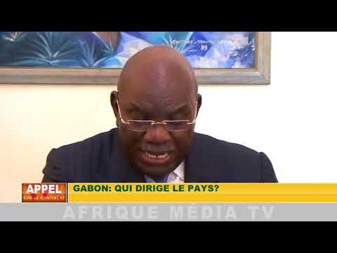 GABON: QUI DIRIGE LE PAYS ? APPEL SUR LE CONTINENT 04 03 2019