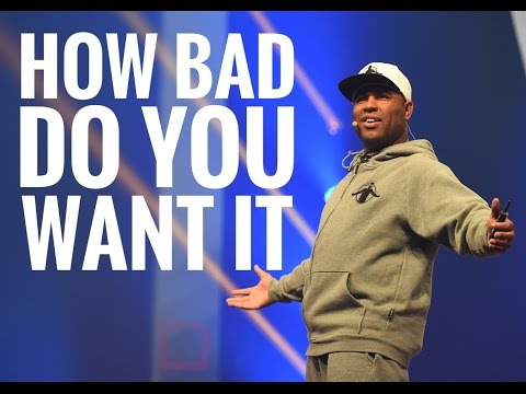 Eric Thomas How Bad Do You Want It – Motivational Speech
