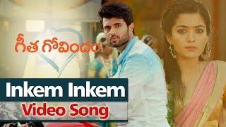 Inkem Inkem Song | Geetha Govindam | Vijay Deverakonda, Rashmika Mandanna, Parasuram