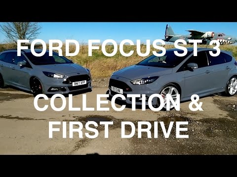 2017 Ford Focus ST 3 COLLECTION AND FIRST DRIVE
