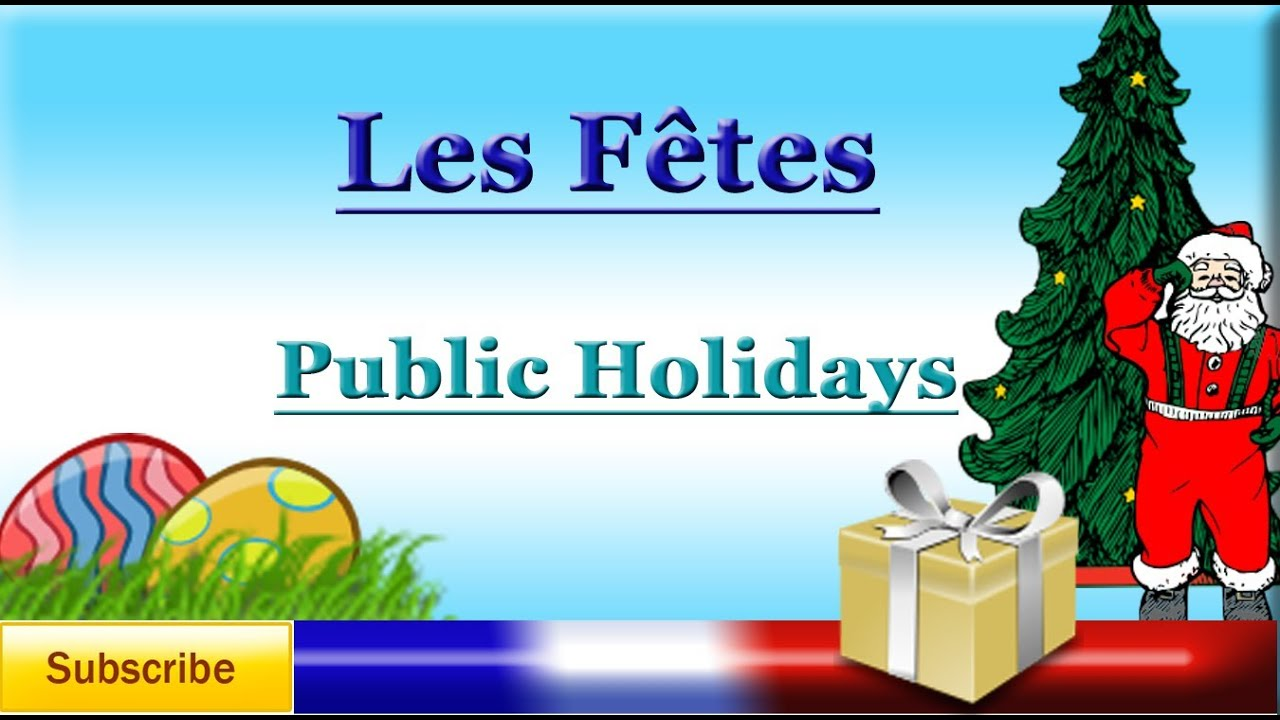 french lesson 48 learn french names of celebrations holidays