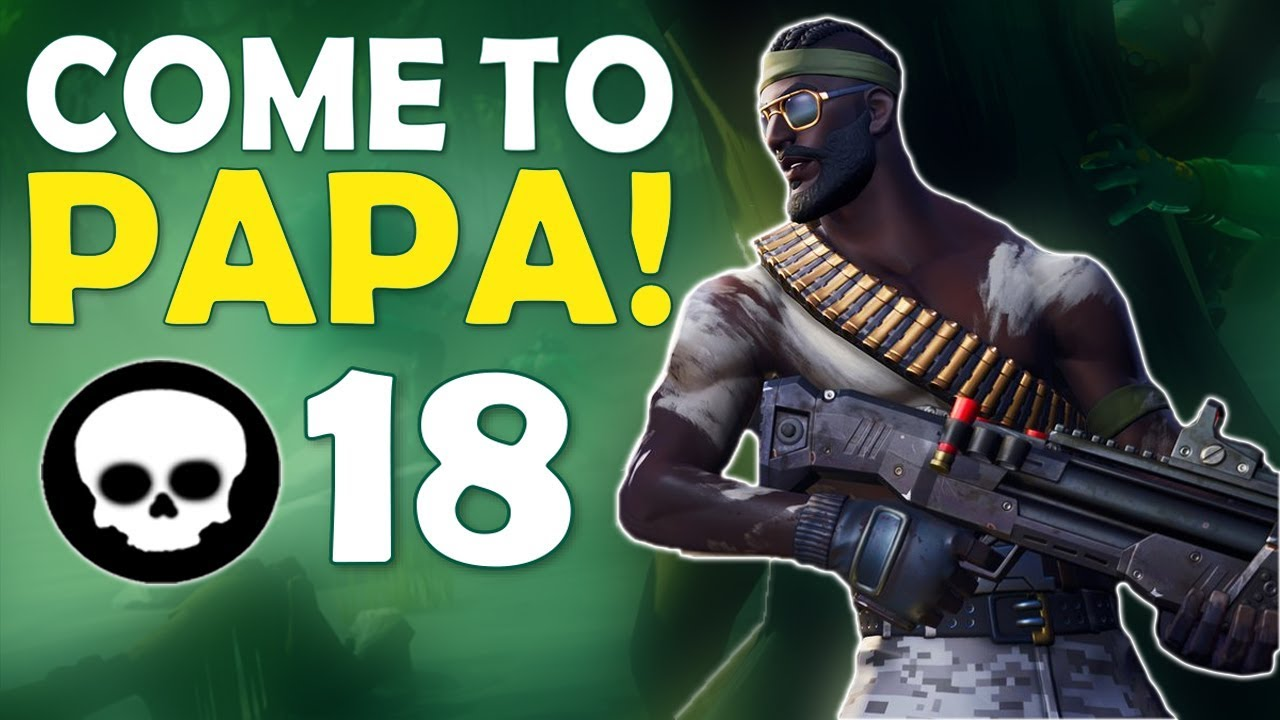 Come To Papa Why Daequan Plays Fortnite High Kill Funny Game