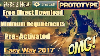 How To Download & Install PROTOTYPE 1 Full Version - 2017 Method