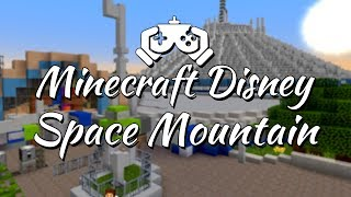 Minecraft Disney World - Space Mountain