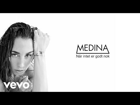 Medina - Når Intet Er Godt Nok (Lyric Video)