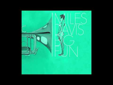 Miles Davis- Go Ahead John (master) from Big Fun [March 3, 1970 NYC]