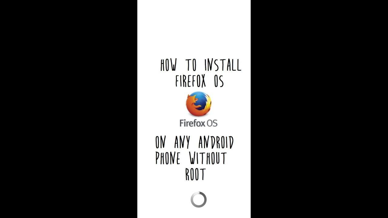 How to download and install FIREFOX OS on any android phone without root  !!!!!!!