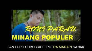 Download lagu RONI PARAU,MINANG POPULER DAN TERBAIK 2019